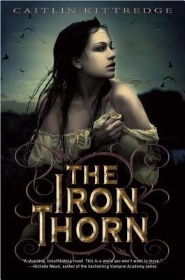 The Iron Thorn (Iron Codex #1)
