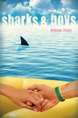 Sharks & Boys by Kristen Tracy