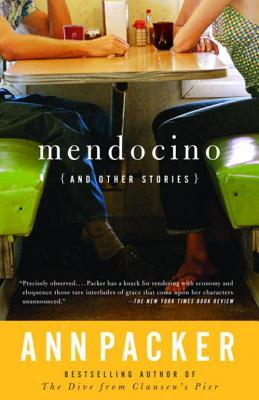 Mendocino and Other Stories Mendocino and Other Stories