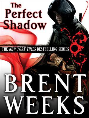 Perfect Shadow by Brent Weeks