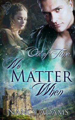 No Matter When by Nancy Adams