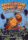 Super Chicken Nugget Boy vs. Dr. Ned-Grant and his Eggplant Army