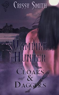 Vampire Hunter by Crissy Smith