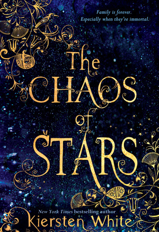 The Chaos of Stars Kiersten White