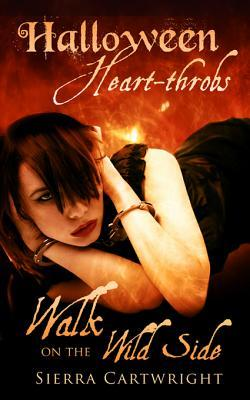 Walk on the Wild Side (Halloween Heart-Throbs)