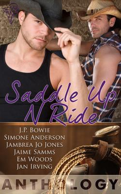 Saddle Up 'N Ride by J.P. Bowie