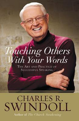 Saying It Well: Touching Others with Your Words