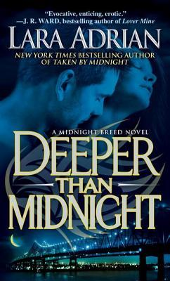 Deeper Than Midnight by Lara Adrian