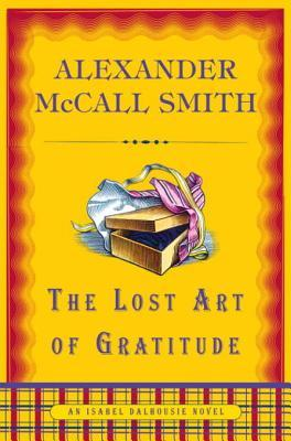 The Lost Art of Gratitude: An Isabel Dalhousie Novel (6)