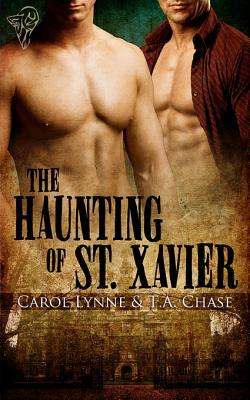 The Haunting of St. Xavier by Carol Lynne