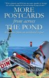 More Postcards from Across the Pond: Dispatches from an Accidental Expatriate