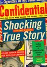 """Shocking True Story: The Rise and Fall of Confidential, """"America's Most Scandalous Scandal Magazine"""""""