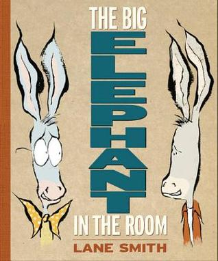 The Big Elephant in the Room by Lane Smith