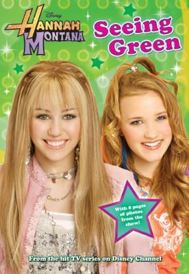 Seeing Green (Hannah Montana, #8)