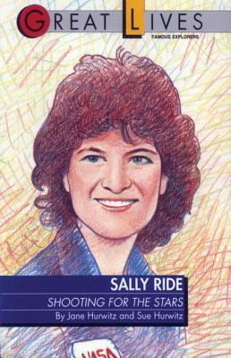 Sally Ride: Shooting for the Stars Great Lives Series