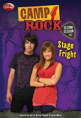 Stage Fright (Camp Rock: Second Session, #7)