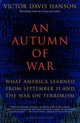 An Autumn of War: What America Learned from September 11 & the War on Terrorism