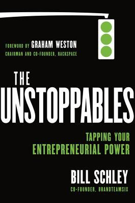 The Unstoppables: How a Million New Entrepreneurs Are Made -- Starting with You