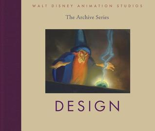 Design (Walt Disney Animation Studios: The Archive Series)