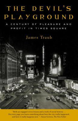 The Devil's Playground by James Traub