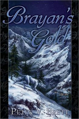 Brayan's Gold (Demon Cycle)