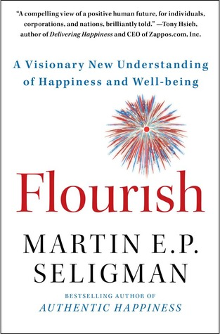 Download online for free Flourish: A Visionary New Understanding of Happiness and Well-being CHM by Martin E.P. Seligman