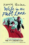 Wife in the Fast Lane by Karen Quinn
