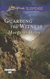 Guarding the Witness (Guardians, Inc., #5)
