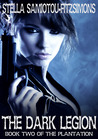 The Dark Legion (The Plantation, Book 2)