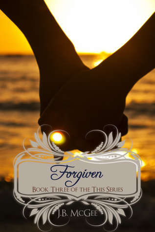 Forgiven (This, #3)