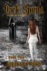 Dark Spirits (Beyond the Eyes, #2)