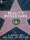 Reality Boulevard by Melissa Jo Peltier