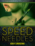 Speed Needles by Ashly Lorenzana