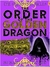The Order of the Golden Dragon (The Grimm Chronicles, Book 6)