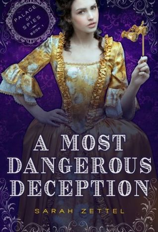 A Most Dangerous Deception (Palace of Spies, #1)