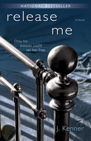Release Me (Stark Trilogy, #1)