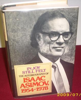 In Joy Still Felt: The Autobiography, 1954-1978