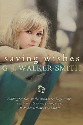 Saving Wishes by G.J. Walker-Smith