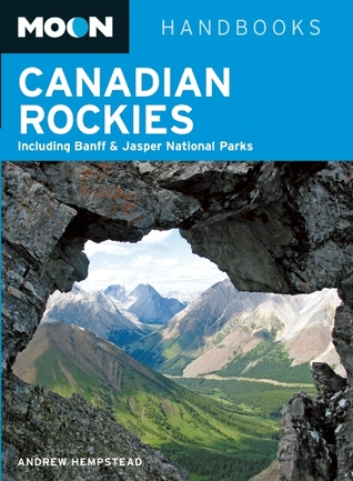 Canadian Rockies (Moon Handbooks)