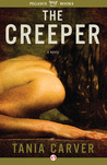 The Creeper: A Novel