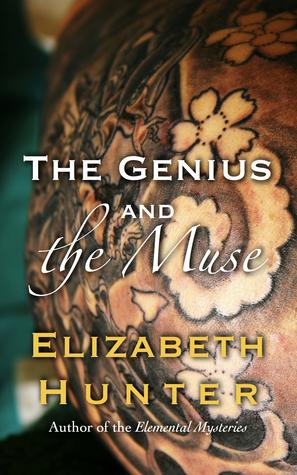 The Genius and the Muse by Elizabeth   Hunter