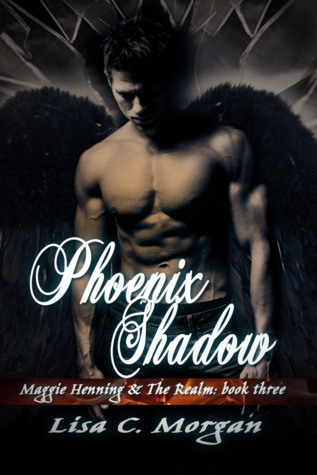 Phoenix Shadow (Maggie Henning &amp; The Realm #3)