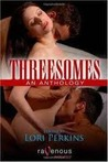 Threesomes An Anthology