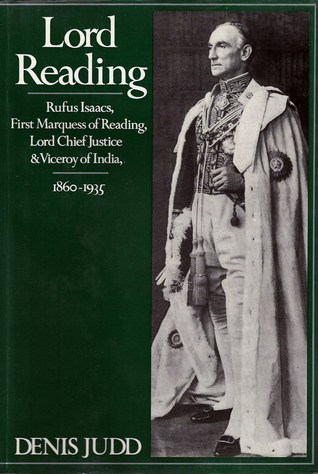 Lord Reading, Rufus Isaacs, First Marquess Of Reading, Lord Chief Justice And Viceroy Of India, 1860-1935