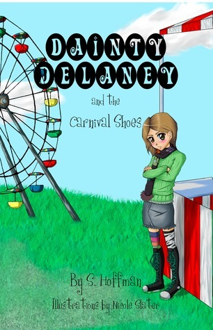 Dainty Delaney and the Carnival Shoes by Samantha Hoffman