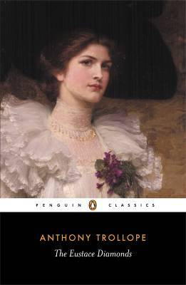 The Eustace Diamonds by Anthony Trollope