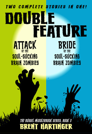 Double Feature: Attack of the Soul-Sucking Brain Zombies/Bride of the Soul-Sucking Brain Zombies