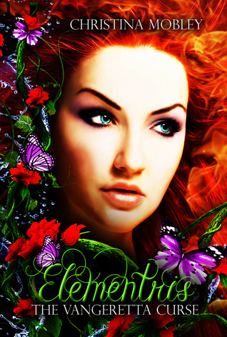 Elementris (The Vangeretta Curse, #1)