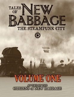 Tales of New Babbage: The Steampunk City (Tales of New Babbage, #1)