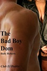 Bad Boy Dom (Club El Diablo #6)